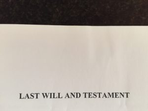 "typed words ""Last Will and Testament"""